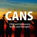 Child and Adolescent Needs and Strengths